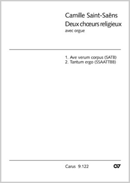 Saint-Saens: Ave verum corpus; Tantum ergo