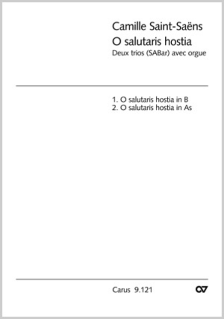 Saint-Saens: O salutaris hostia (2 Satze)