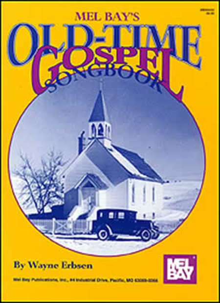 Old Time Gospel Songbook