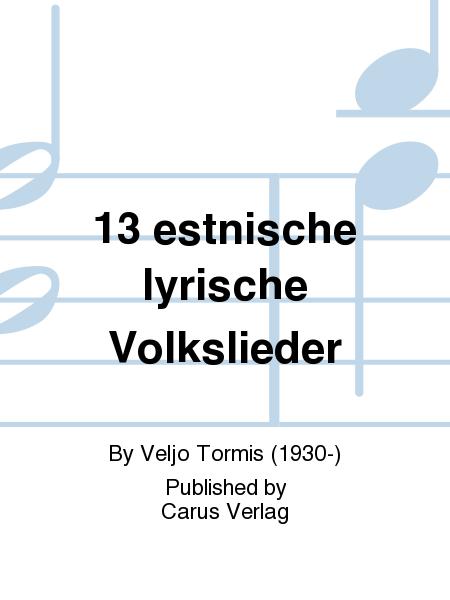 13 estnische lyrische Volkslieder