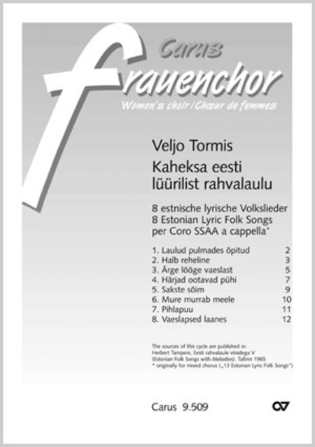 8 Estonian Lyric Folk songs for women's choir