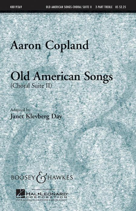 Old American Songs (Choral Suite II)