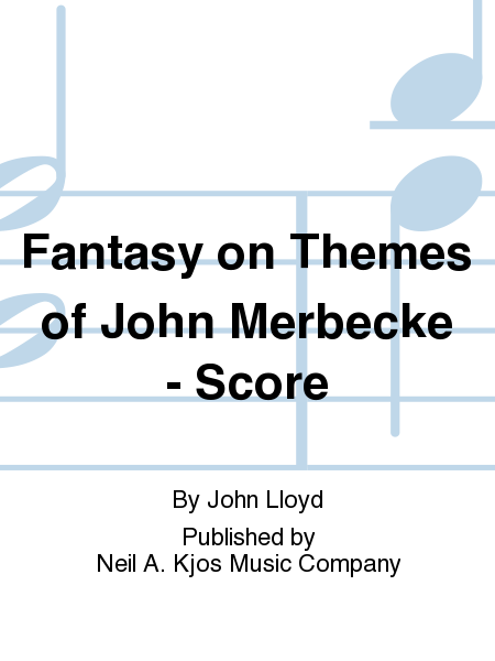 Fantasy on Themes of John Merbecke - Score