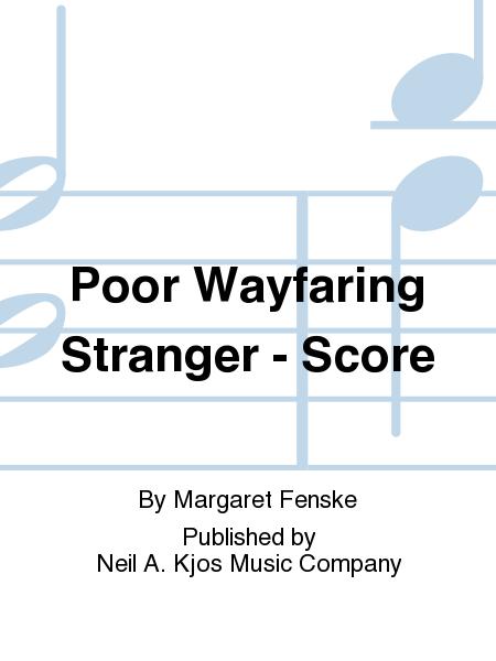 Poor Wayfaring Stranger - Score