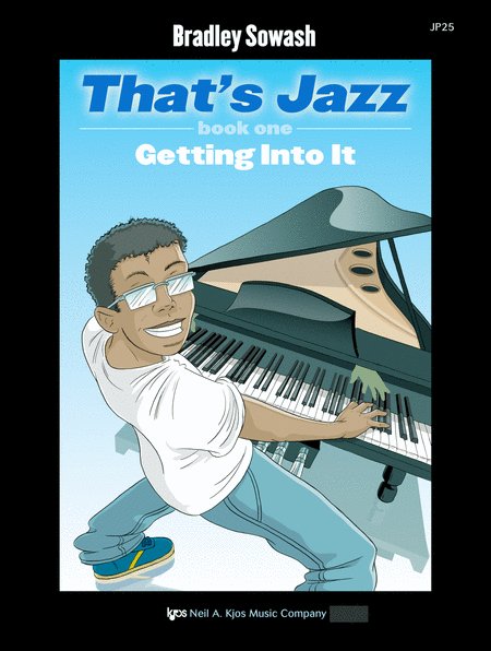 That's Jazz - Book One: Getting Into It
