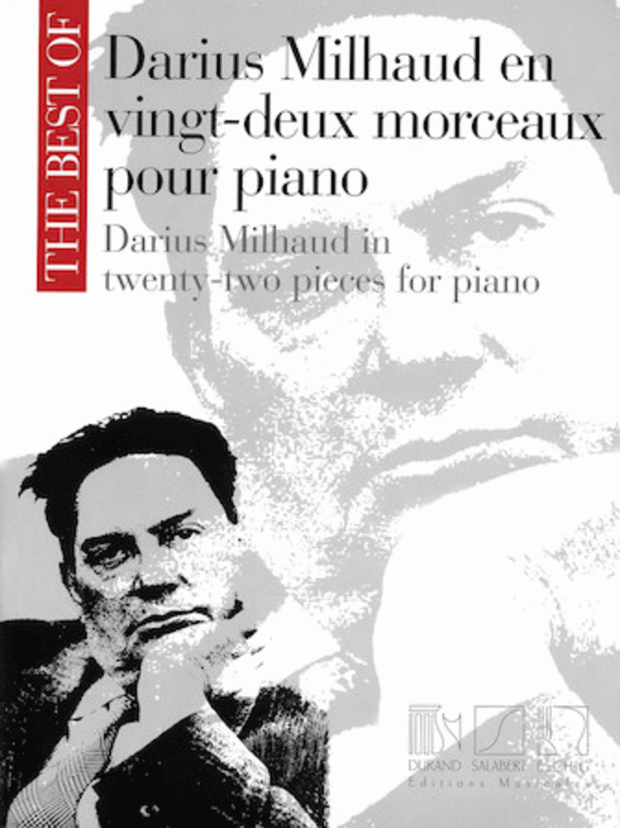 The Best of Darius Milhaud in Twenty-Two Pieces for Piano