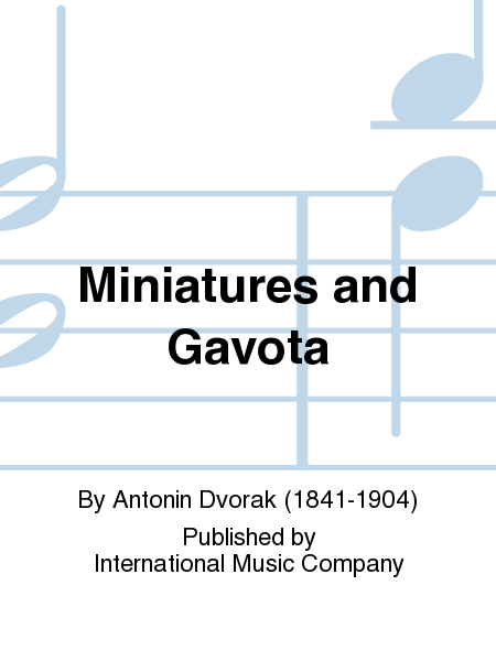 Miniatures and Gavota