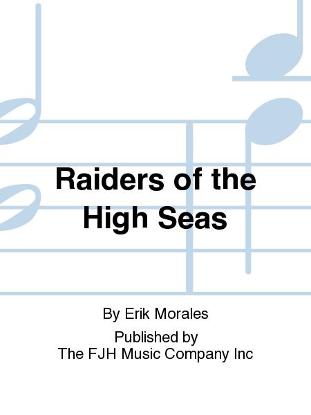 Raiders of the High Seas