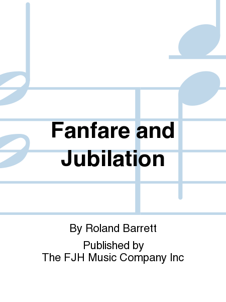 Fanfare and Jubilation