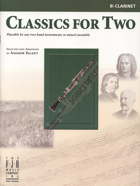 Classics for Two, B-flat Clarinet