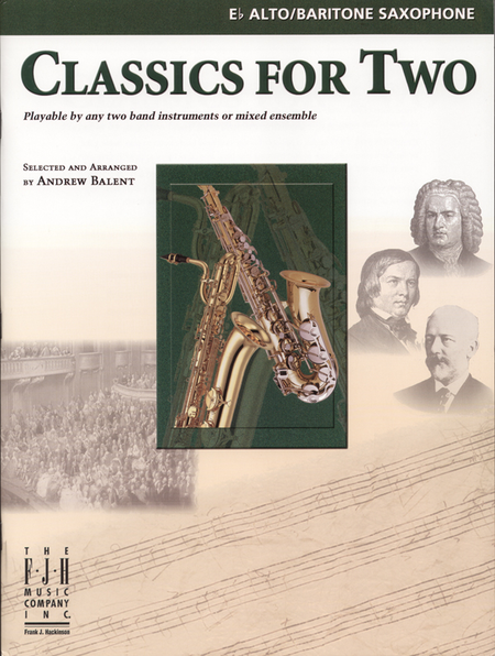 Classics for Two, E-flat Alto/Baritone Saxophones