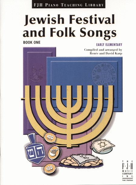 Jewish Festival and Folk Songs, Book One
