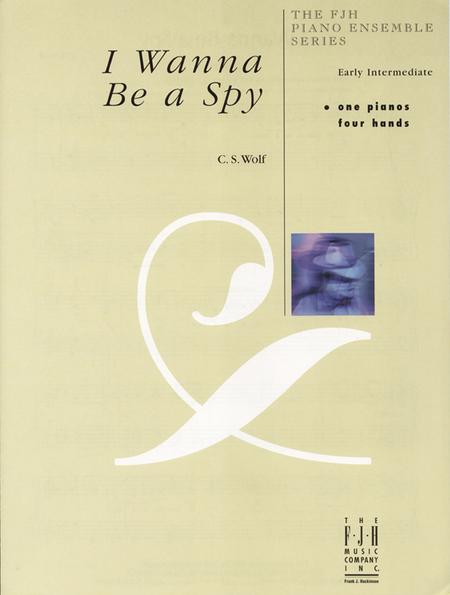 I Wanna Be a Spy