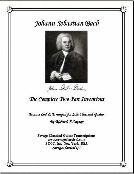 The Complete 15 Two Part Inventions for Solo Classical Guitar