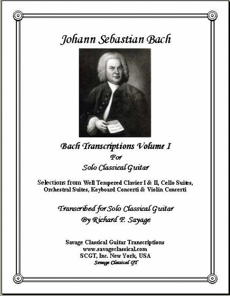 Bach Transcriptions Volume 1 for Solo Classical Guitar