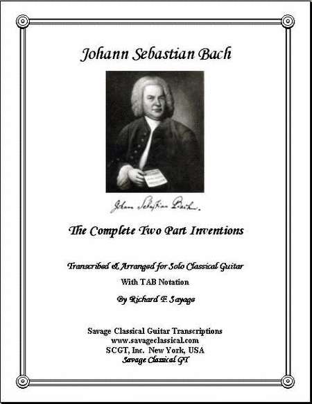 The Complete 15 Two Part Inventions with TAB Stave for Solo Classical Guitar