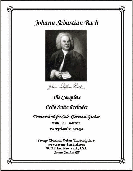 The Complete Cello Suite Preludes with TAB Stave for Solo Classical Guitar
