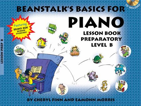 Beanstalk's Basics for Piano - Lesson Book, Prep Level B (Book/CD)