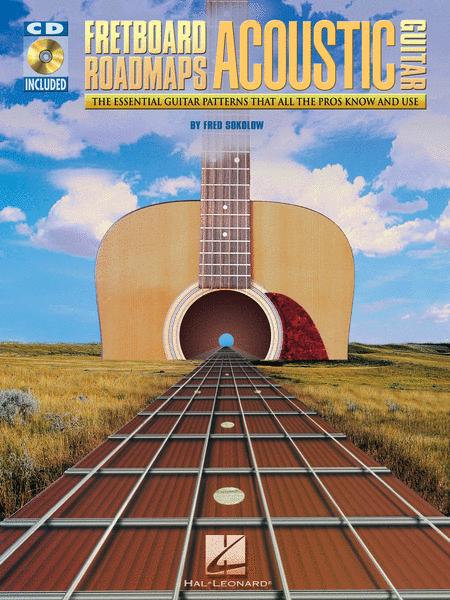 Fretboard Roadmaps for Acoustic Guitar