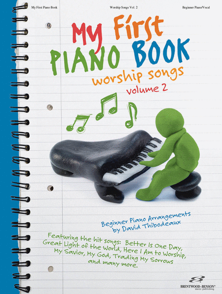 My First Piano Book - Volume 2: Worship Songs