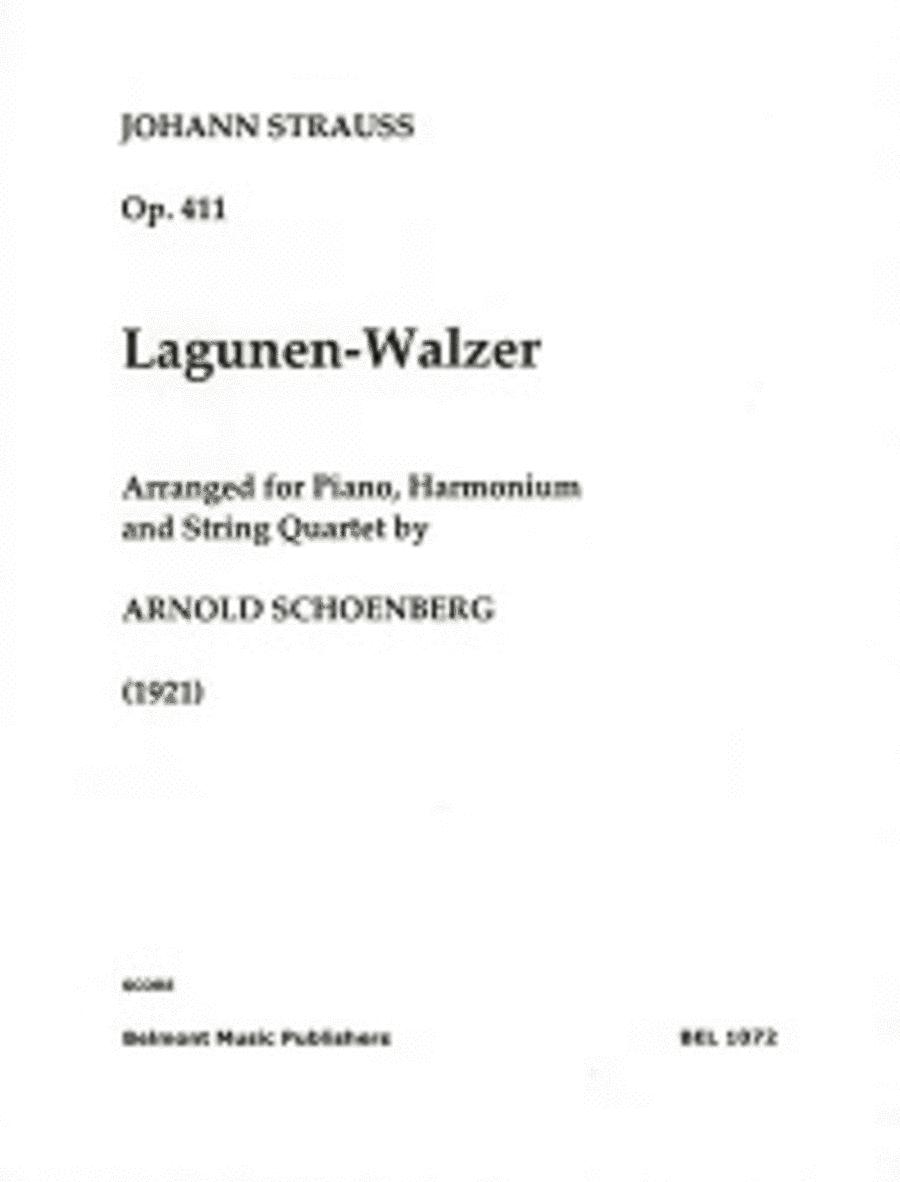 Lagunenwalzer, op. 411 fur Klavier, Harmonium und Streichquartett (1921)