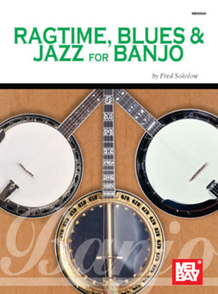 Ragtime, Blues & Jazz for Banjo