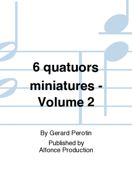 6 quatuors miniatures - Volume 2