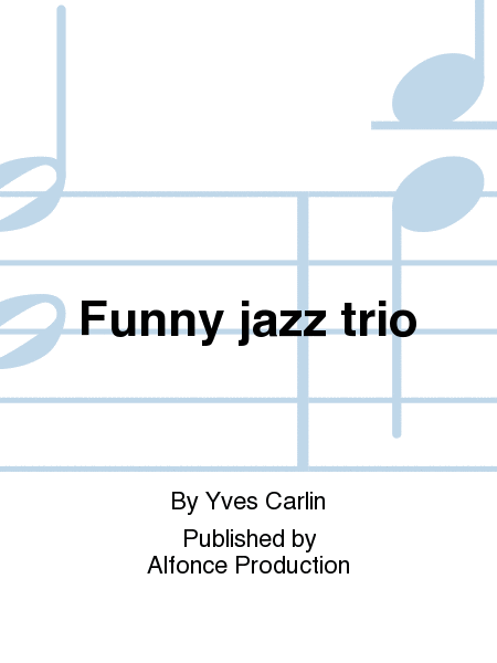Funny jazz trio