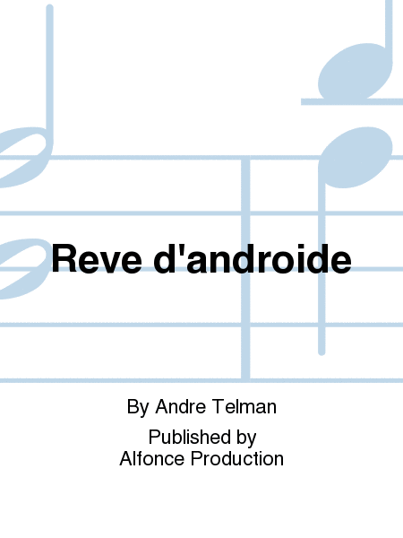 Reve d'androide