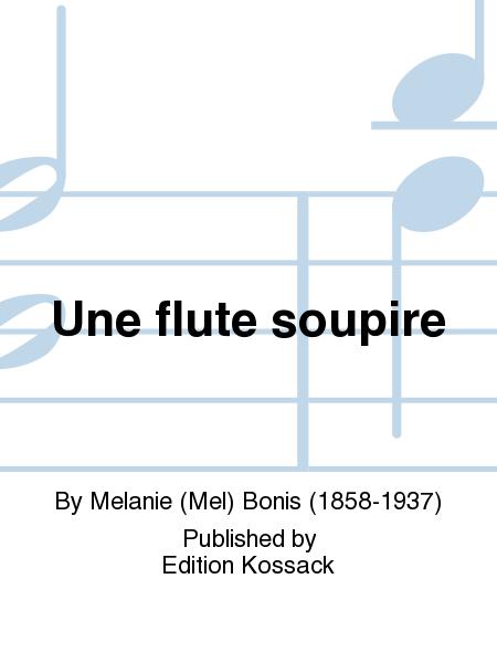 Une flute soupire