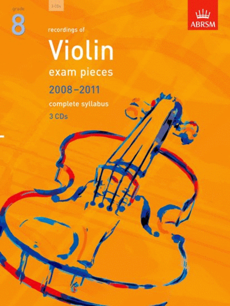 Grade 8 Selected Violin Exam Pieces 2008-2011