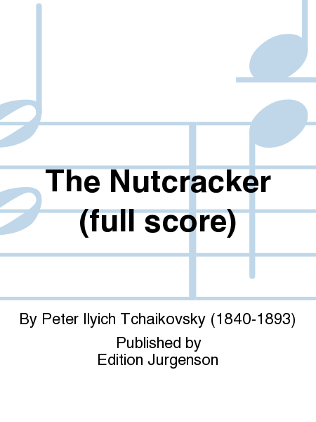 The Nutcracker Ballet (complete)