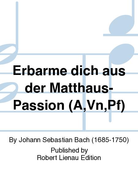 Erbarme dich aus der Matthaus-Passion (A,Vn,Pf)