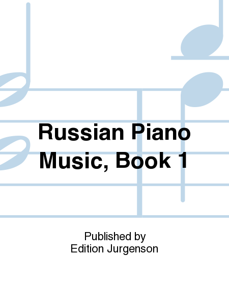 Russian Piano Music, Book 1