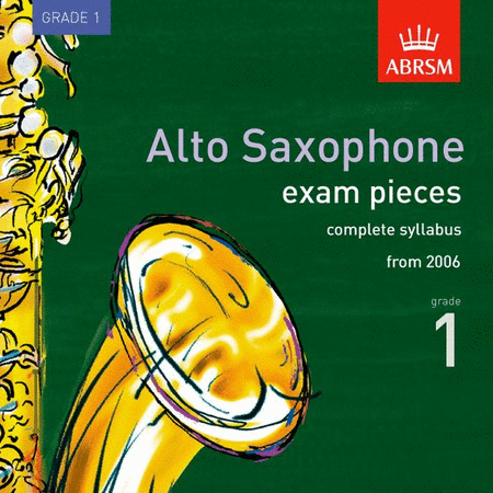 Alto saxophone Exam Pieces Grade 1 (2006),CD