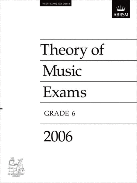 2006 Theory of Music Exams - Grade 6