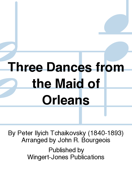Three Dances from the Maid of Orleans