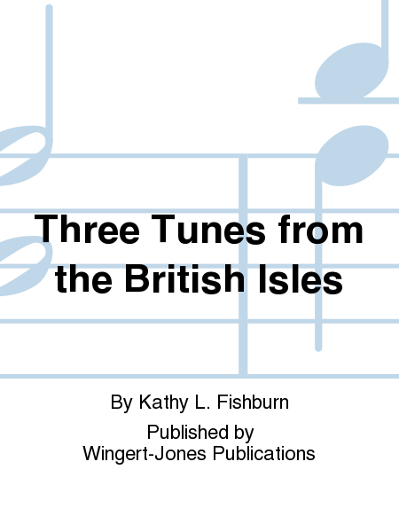 Three Tunes from the British Isles
