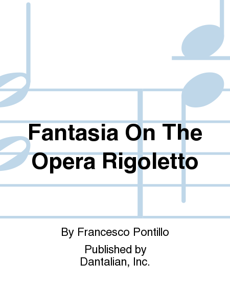 Fantasia On The Opera Rigoletto