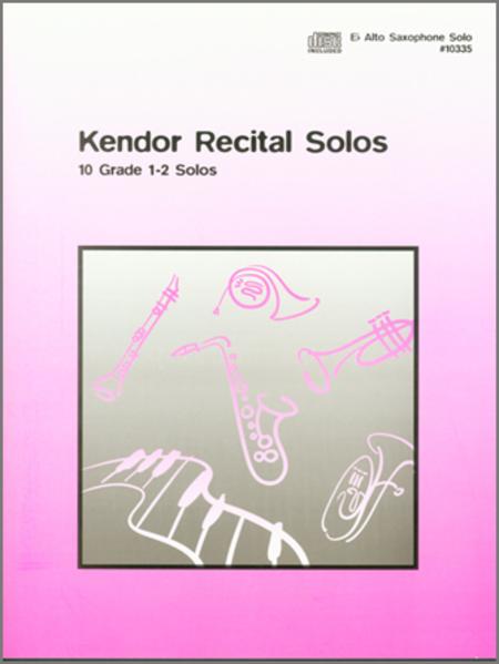 Kendor Recital Solos - Alto Saxophone (Solo Book with CD)