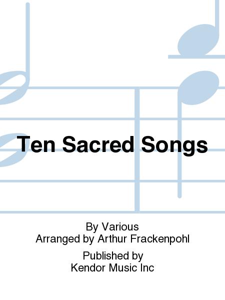 Ten Sacred Songs