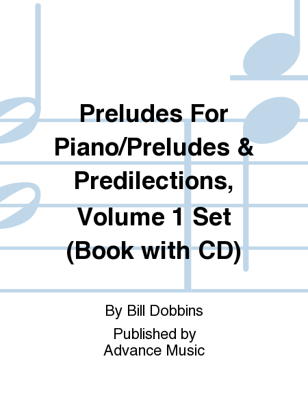 Preludes For Piano/Preludes & Predilections, Volume 1 Set (Book with CD)
