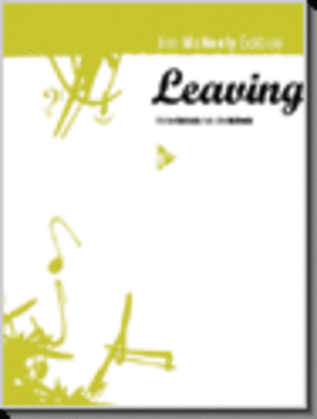 Leaving (with full recording CD)
