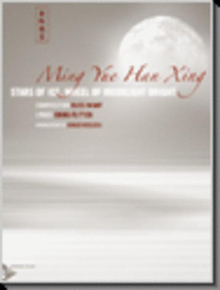 Ming Yue Han Xing