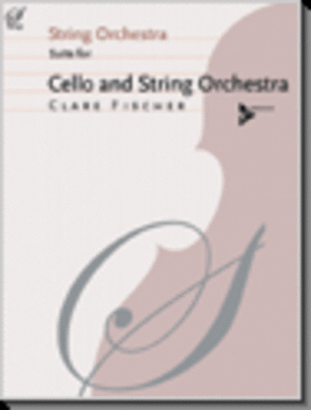 Suite For Cello And String Orchestra (Full score only)
