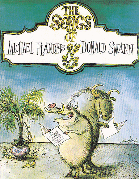 The Songs of Michael Flanders & Donald Swann