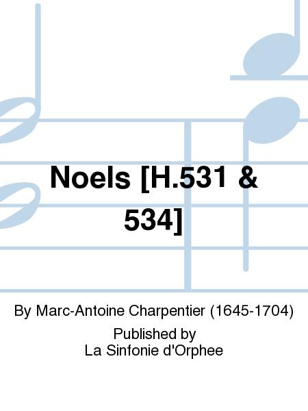 Noels [H.531 & 534]