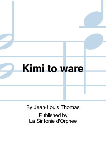 Kimi to ware