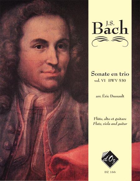 Six sonates en trio, Volume VI, BWV 530