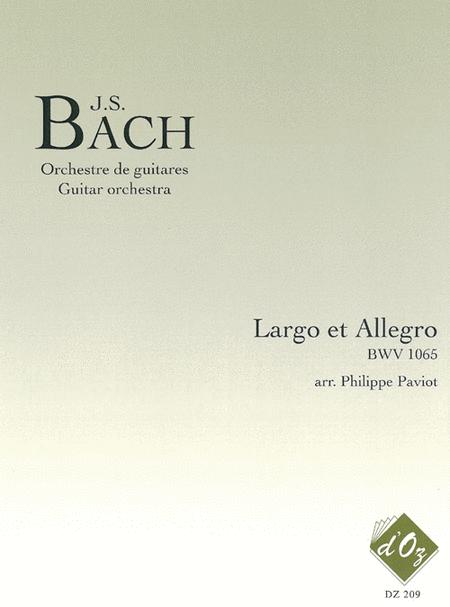 Largo et Allegro, BWV 1065